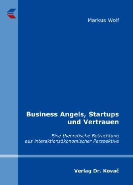 Business Angels, Startups und Vertrauen