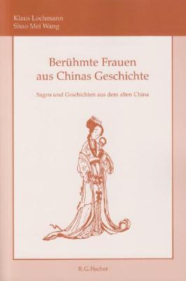 Berühmte Frauen aus Chinas Geschichte