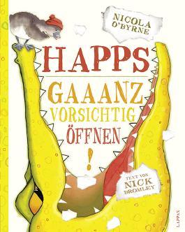 Happs - Gaaanz vorsichtig öffnen!