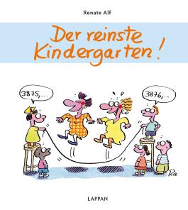 der reinste kindergarten von renate alf bei lovelybooks comics. Black Bedroom Furniture Sets. Home Design Ideas