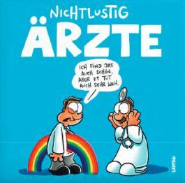 NICHTLUSTIG - Ärzte