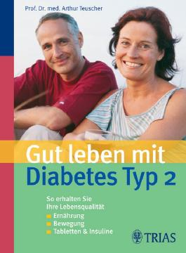 Gut leben mit Diabetes Typ 2