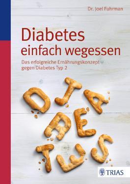 Diabetes einfach wegessen