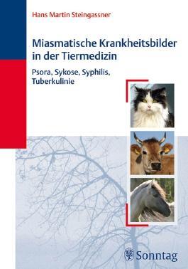 Miasmatische Krankheitsbilder in der Tiermedizin