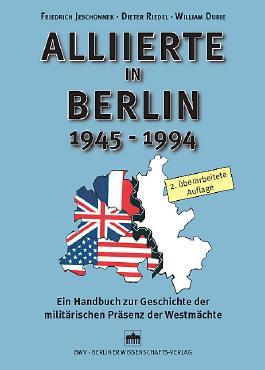 Alliierte in Berlin 1945-1994