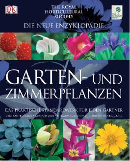 Die neue Enzyklopädie Garten- und Zimmerpflanzen