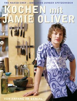 Kochen mit Jamie Oliver – Von Anfang an genial