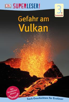 SUPERLESER! Gefahr am Vulkan