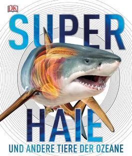 Superhaie und andere Tiere der Ozeane