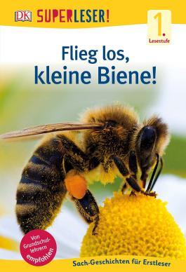SUPERLESER! Flieg los, kleine Biene!