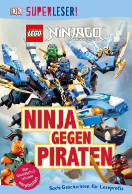 SUPERLESER! LEGO® NINJAGO®. Ninja gegen Piraten