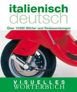 Visuelles Wörterbuch Italienisch-Deutsch