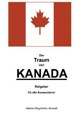 Der Traum von Kanada