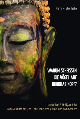 Warum scheißen die Vögel auf Buddhas Kopf?