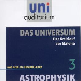 Astrophysik - Das Universum, Teil 3