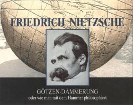 Friedrich Nietzsche - Götzen-Dämmerung