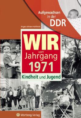 Aufgewachsen in der DDR - Wir vom Jahrgang 1971 - Kindheit und Jugend: 45. Geburtstag