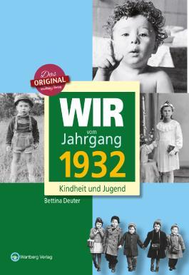 Wir vom Jahrgang 1932 - Kindheit und Jugend: 85. Geburtstag
