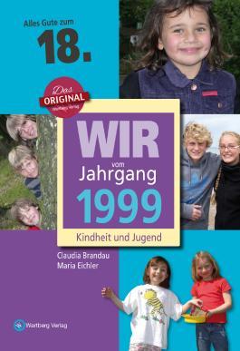 Wir vom Jahrgang 1999 - Kindheit und Jugend: 18. Geburtstag