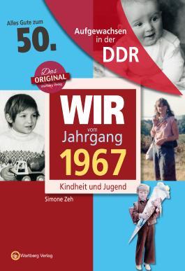 Aufgewachsen in der DDR - Wir vom Jahrgang 1967 - Kindheit und Jugend: 50. Geburtstag