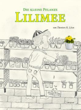 Die kleine Pflanze Lilimee