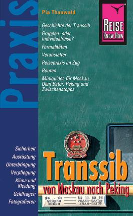 Reise Know-How Praxis Transsib - von Moskau nach Peking