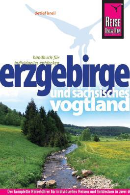 Reise Know-How Erzgebirge und Sächsisches Vogtland