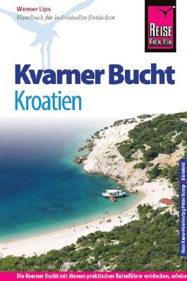 Reise Know-How Kroatien: Kvarner Bucht