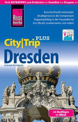 Reise Know-How Reiseführer Dresden (CityTrip PLUS)