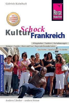 Reise Know-How KulturSchock Frankreich