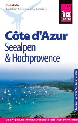 Reise Know-How Reiseführer Côte d'Azur, Seealpen und Hochprovence
