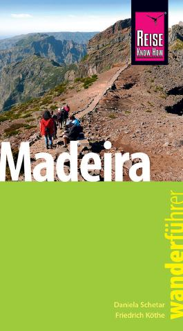 Reise Know-How Wanderführer Madeira