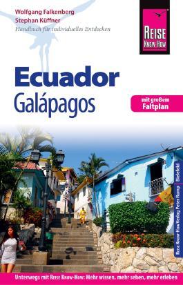 Reise Know-How Reiseführer Ecuador, Galápagos (mit Faltplan)