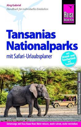 Reise Know-How Reiseführer Tansanias Nationalparks mit Safari-Urlaubsplaner