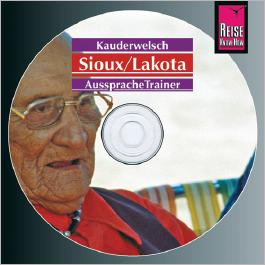 Reise Know-How Kauderwelsch AusspracheTrainer Sioux/Lakota (Audio-CD)