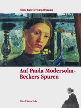 Auf Paula Modersohn-Beckers Spuren