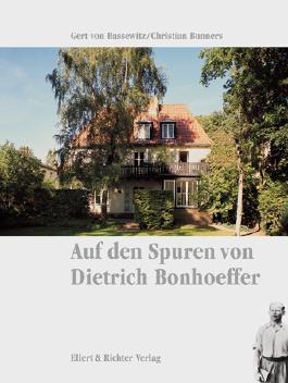 Auf den Spuren von Dietrich Bonhoeffer