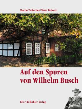 Auf den Spuren von Wilhelm Busch