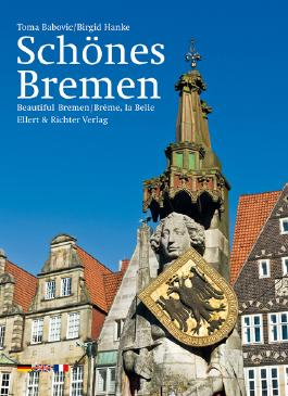 Schönes Bremen /Beautiful Bremen /Brême, la Belle