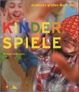 DuMonts großes Buch der Kinderspiele