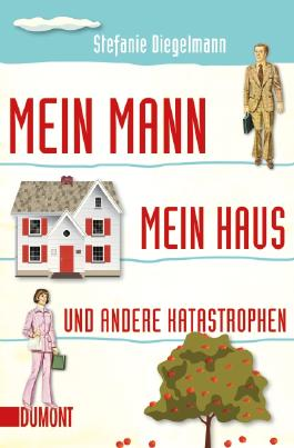 Taschenbücher / Mein Mann, mein Haus und andere Katastrophen