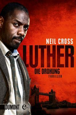 Luther. Die Drohung: Thriller (Taschenbücher)