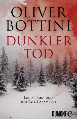 Dunkler Tod: Louise Boní und der Fall Calambert