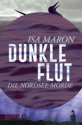 Dunkle Flut: Die Nordsee-Morde (1) (Taschenbücher)