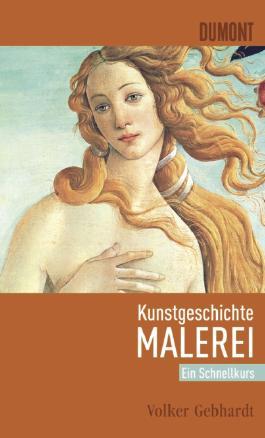 DuMont Schnellkurs Kunstgeschichte Malerei