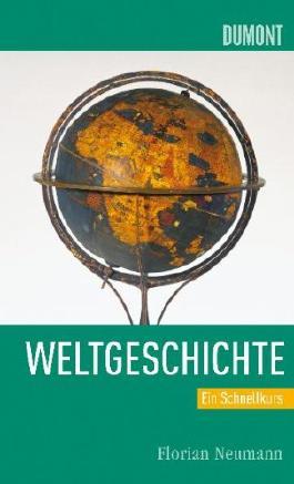Schnellkurs Weltgeschichte