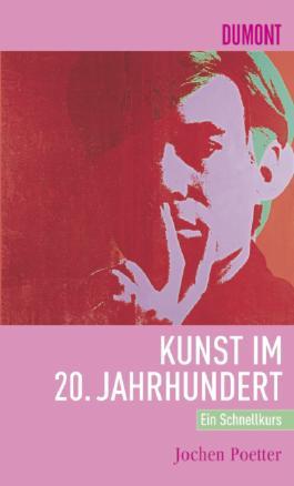 DuMont Schnellkurs Kunst im 20. Jahrhundert