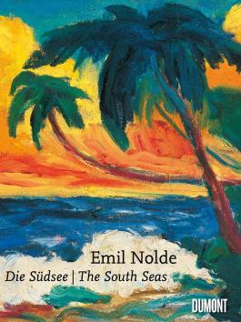 Emil Nolde, Die Südsee/The South Seas