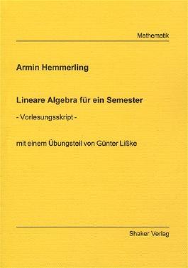 Lineare Algebra für ein Semester