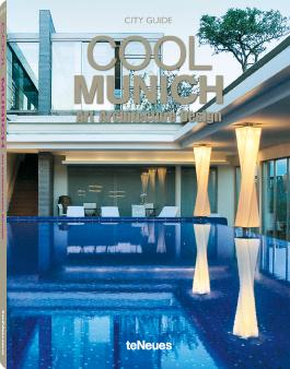 Cool Munich - Art, Architecture, Design